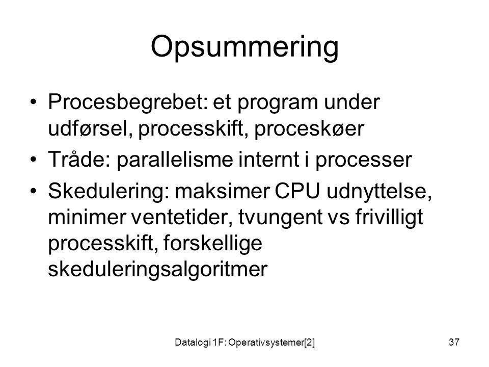 Datalogi 1F: Operativsystemer[2]
